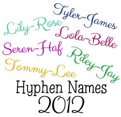 Hyphen Names 2012 - British Baby Names