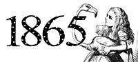 1865 - Publication of Alice in Wonderland