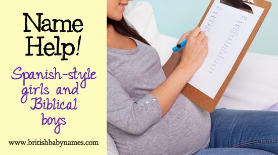 name help spanish style girls and biblical boys british baby names