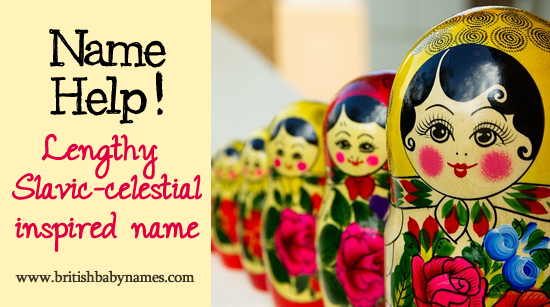 Name Help - Lengthy slavic-celestial name