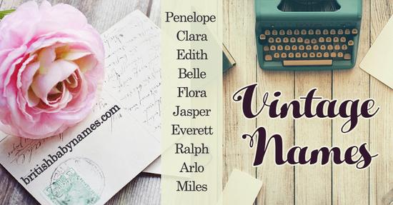 Vintage Names British Baby Names