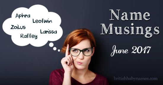 Name Musings June 2017