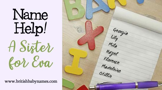 Name Help - Sister for Eva
