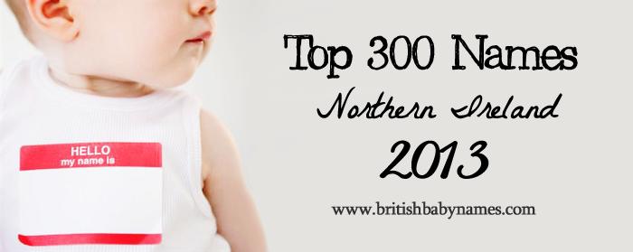 Top 300 Names Northern Ireland 2013