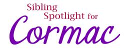 Sibling Spotlight Cormac