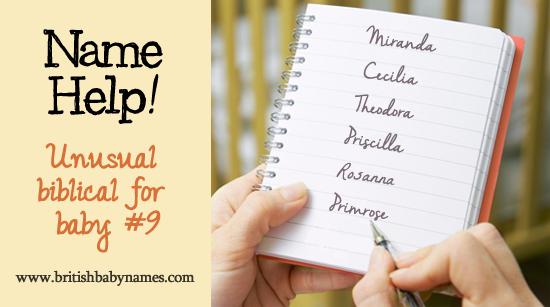 Name Help - Unusual Biblical Name for baby 9