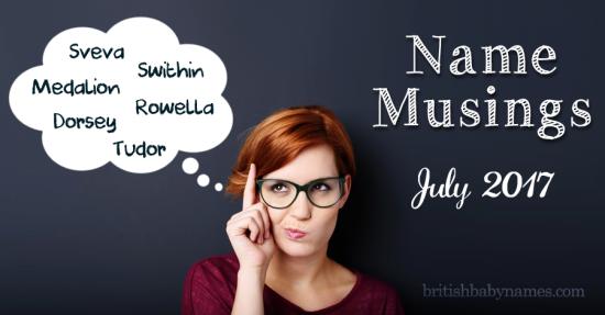 Name Musings July 2017
