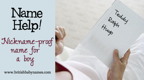 Name Help - Nickname proof name for a boy