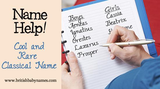 Name Help - Cool and Rare Classical Name