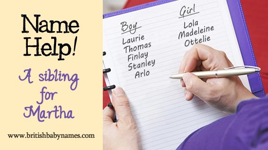 Name Help - Sibling for Martha
