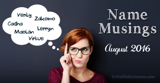 Name Musings August 2016
