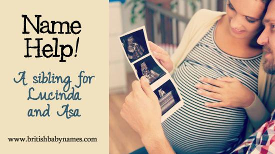 Name Help - Sibling for Lucinda and Asa