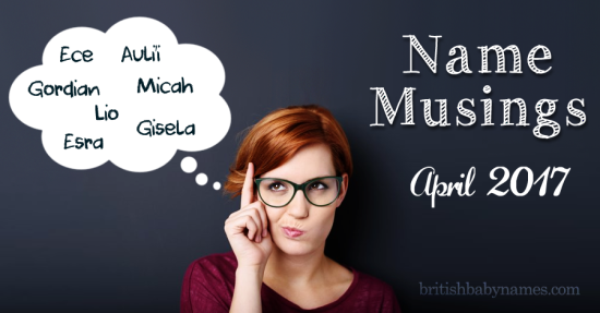 Name Musings April 2017