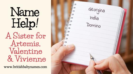 Name Help - Sister for Artemis  Valentine and Vivienne