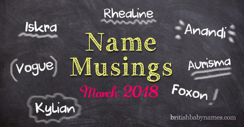 Name Musings March 2018