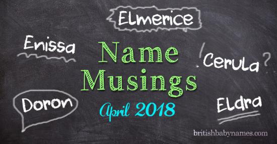 Name Musings April 2018