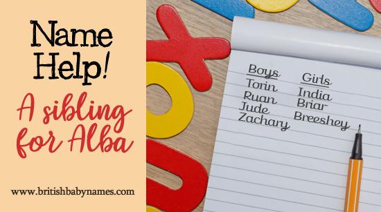 Name Help - Sibling for Alba