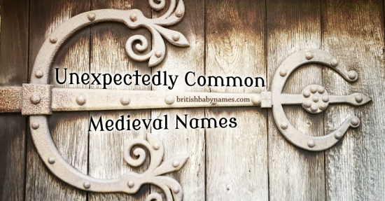 Unexpedly Common Medieval Names