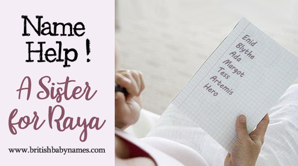 Name Help - Sister for Raya