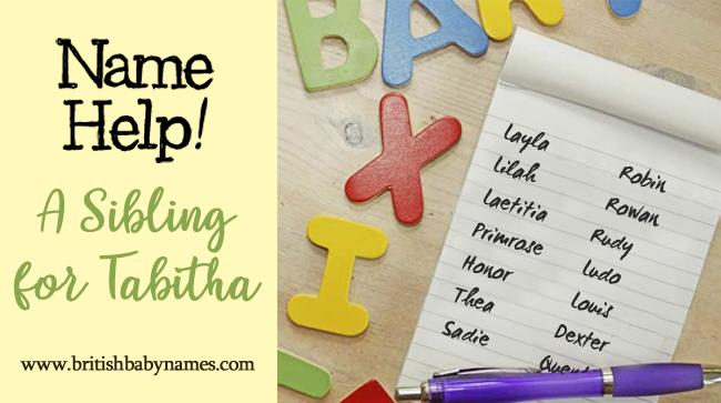 Name Help - A Sibling for Tabitha