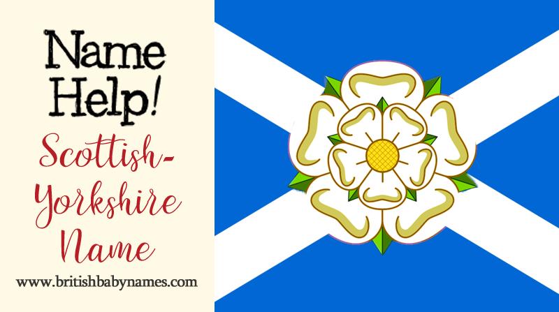 Name Help - Scottish-Yorkshire