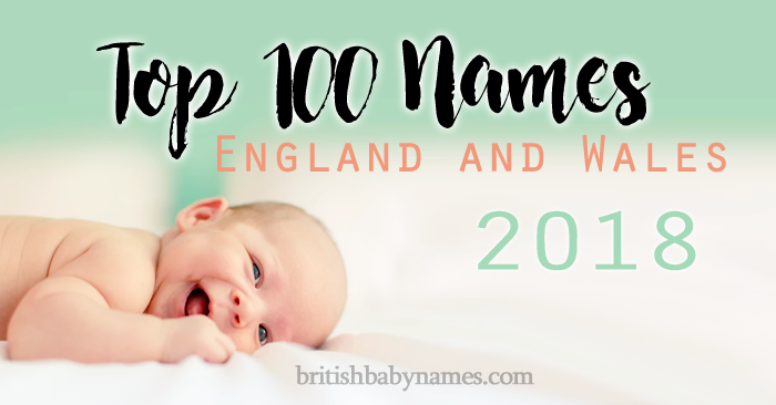 Top 100 Names England and Wales 2018
